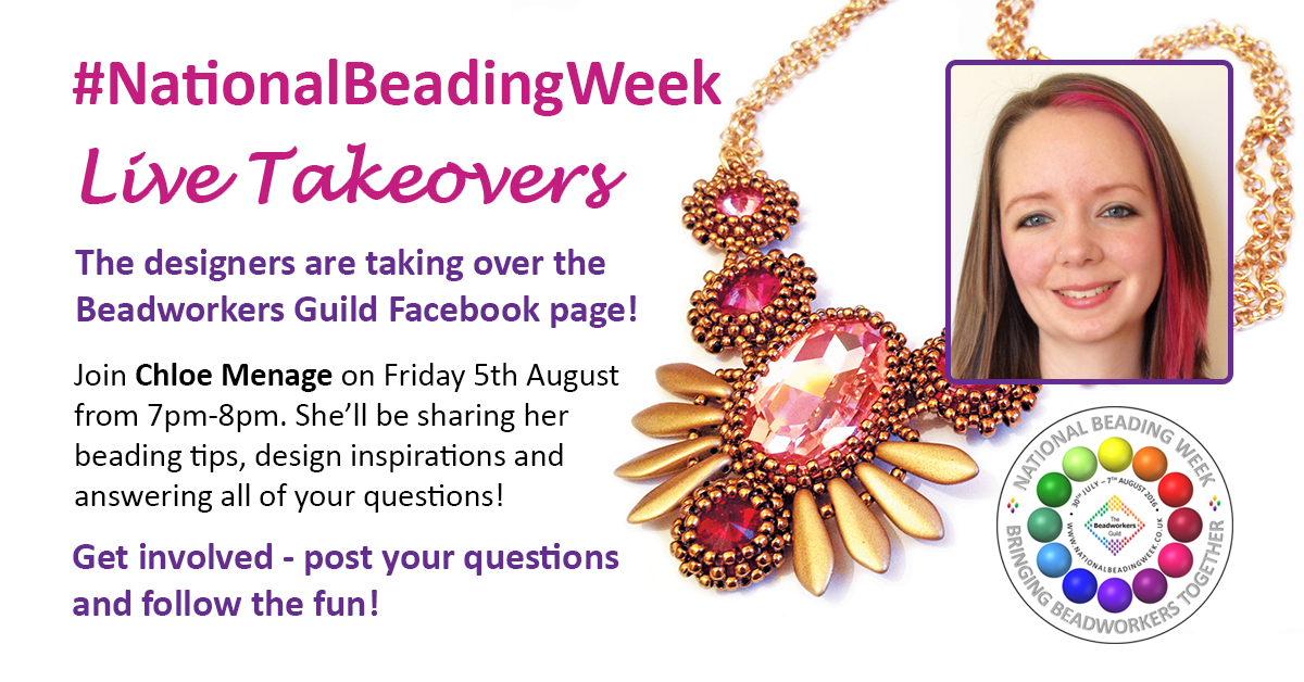 Beadworkers Guild Takeover - Chloe Menage